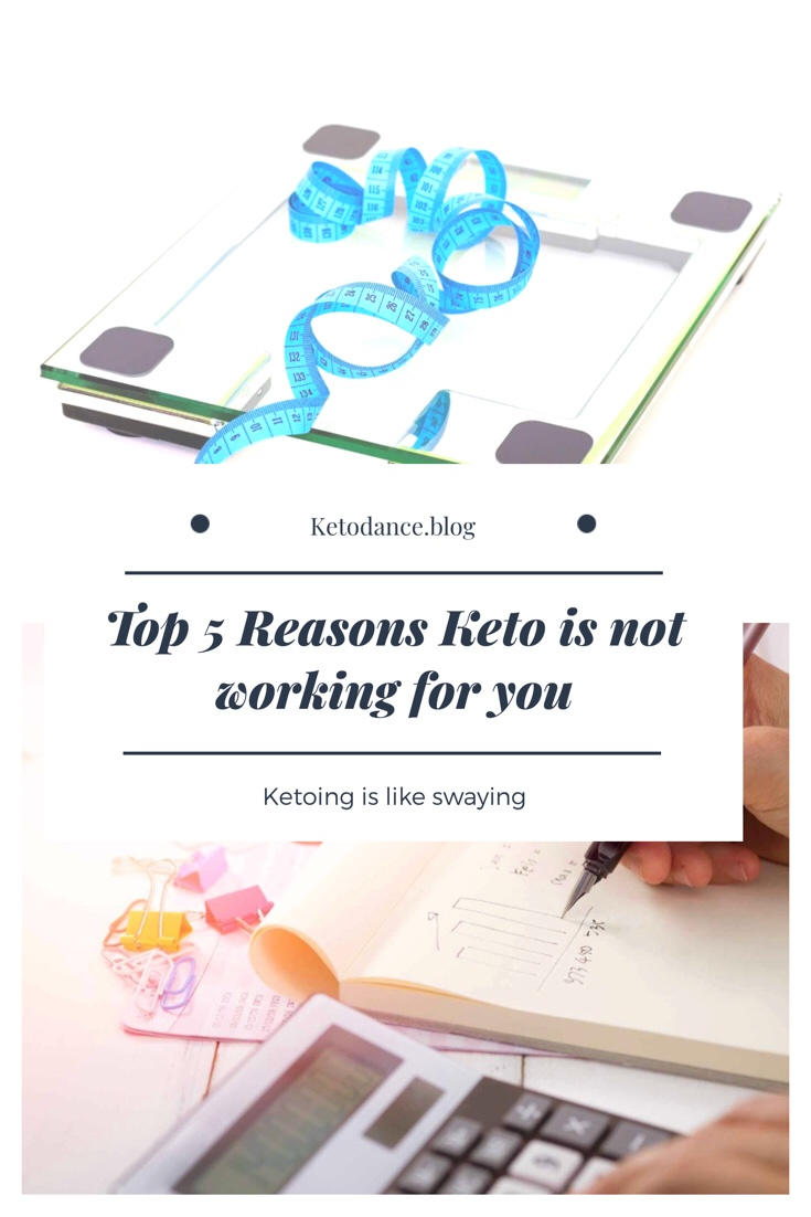 Top 5 reasons keto is not working